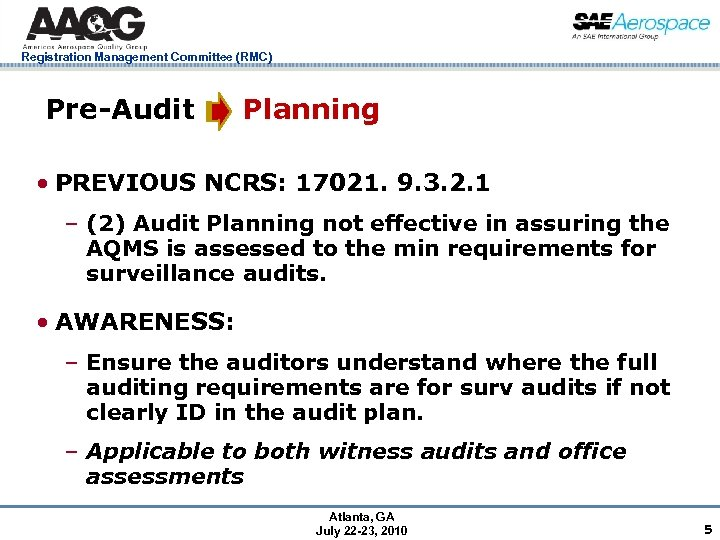 Registration Management Committee (RMC) Pre-Audit Planning • PREVIOUS NCRS: 17021. 9. 3. 2. 1