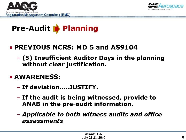 Registration Management Committee (RMC) Pre-Audit Planning • PREVIOUS NCRS: MD 5 and AS 9104