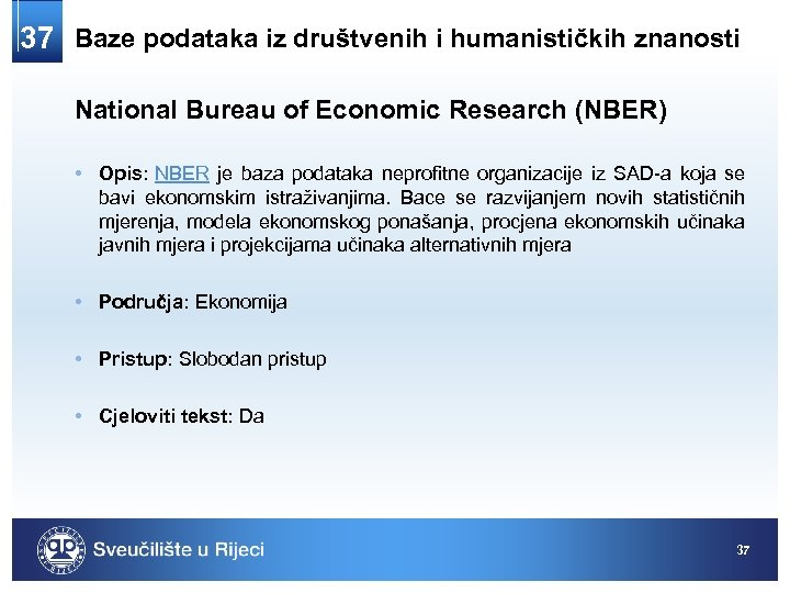 37 Baze podataka iz društvenih i humanističkih znanosti National Bureau of Economic Research (NBER)