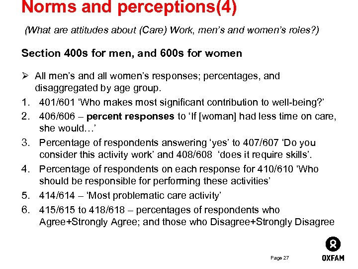 Norms and perceptions(4) (What are attitudes about (Care) Work, men's and women's roles? )