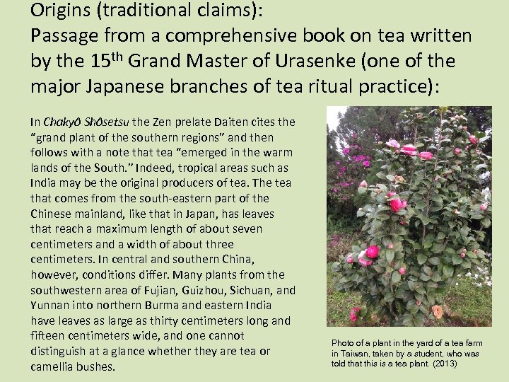 Origins (traditional claims): Passage from a comprehensive book on tea written by the 15