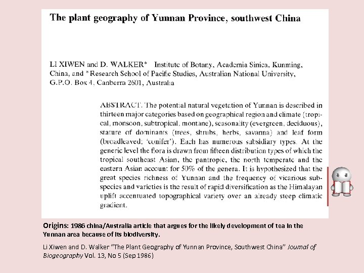 Origins: 1986 china/Australia article that argues for the likely development of tea in the