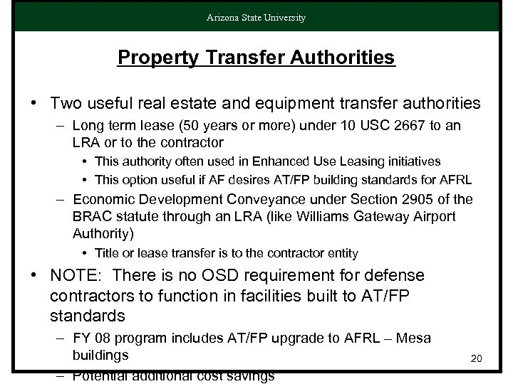 Arizona State University Property Transfer Authorities • Two useful real estate and equipment transfer