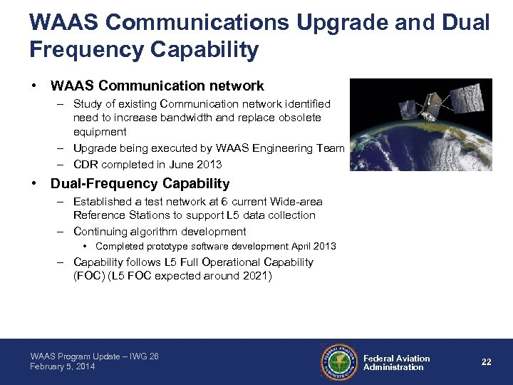 WAAS Communications Upgrade and Dual Frequency Capability • WAAS Communication network – Study of