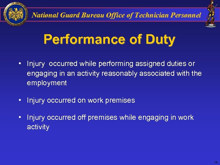 National Guard Bureau Office of Technician Personnel Performance of Duty • Injury occurred while