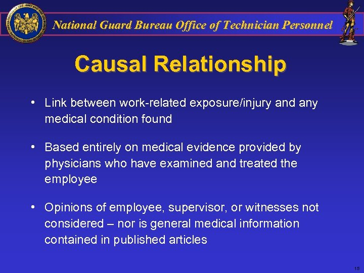 National Guard Bureau Office of Technician Personnel Causal Relationship • Link between work-related exposure/injury