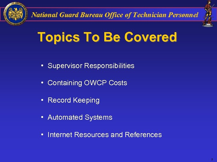 National Guard Bureau Office of Technician Personnel Topics To Be Covered • Supervisor Responsibilities