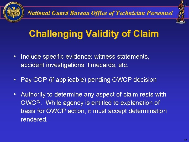 National Guard Bureau Office of Technician Personnel Challenging Validity of Claim • Include specific