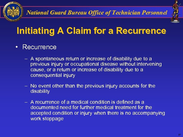 National Guard Bureau Office of Technician Personnel Initiating A Claim for a Recurrence •