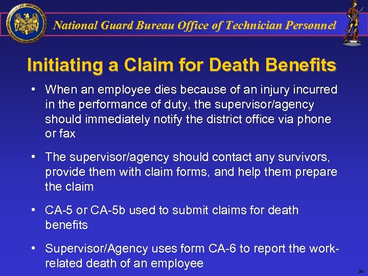 National Guard Bureau Office of Technician Personnel Initiating a Claim for Death Benefits •