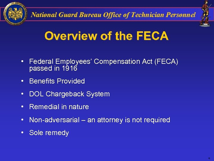 National Guard Bureau Office of Technician Personnel Overview of the FECA • Federal Employees'
