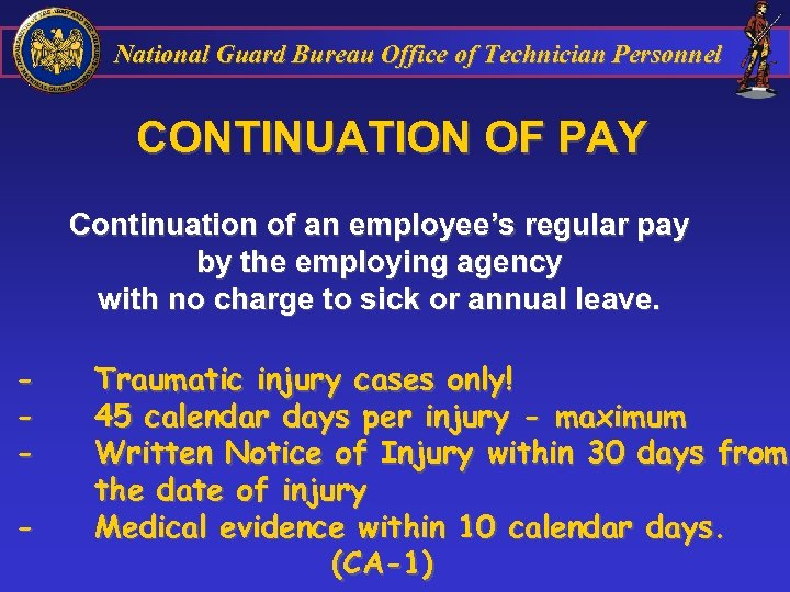 National Guard Bureau Office of Technician Personnel CONTINUATION OF PAY Continuation of an employee's