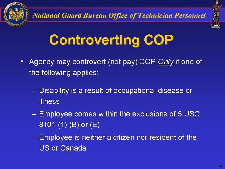 National Guard Bureau Office of Technician Personnel Controverting COP • Agency may controvert (not