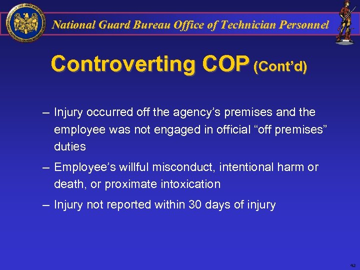 National Guard Bureau Office of Technician Personnel Controverting COP (Cont'd) – Injury occurred off