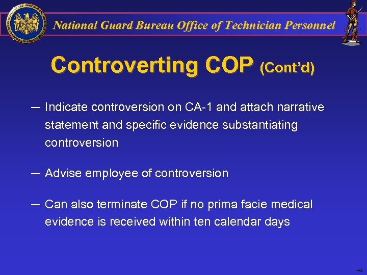 National Guard Bureau Office of Technician Personnel Controverting COP (Cont'd) ─ Indicate controversion on