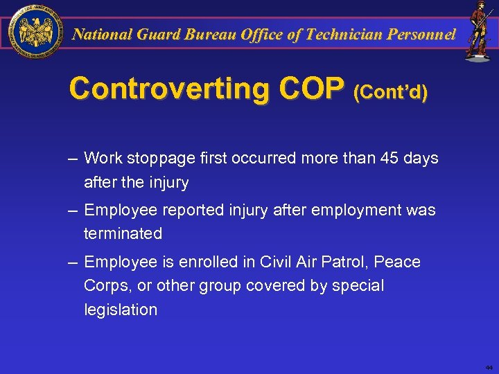 National Guard Bureau Office of Technician Personnel Controverting COP (Cont'd) – Work stoppage first