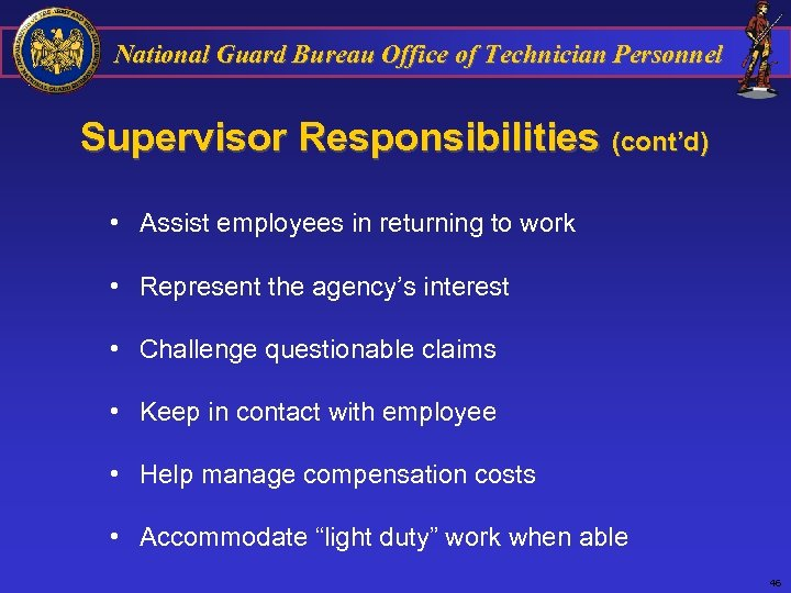National Guard Bureau Office of Technician Personnel Supervisor Responsibilities (cont'd) • Assist employees in