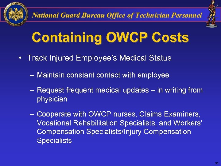 National Guard Bureau Office of Technician Personnel Containing OWCP Costs • Track Injured Employee's