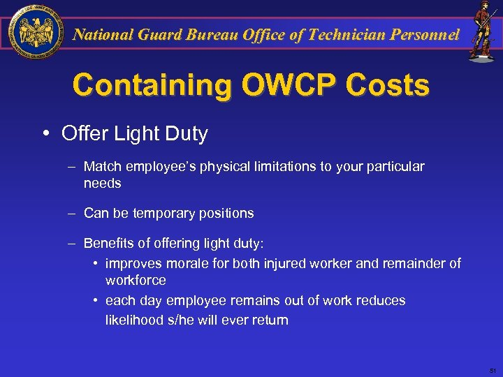 National Guard Bureau Office of Technician Personnel Containing OWCP Costs • Offer Light Duty