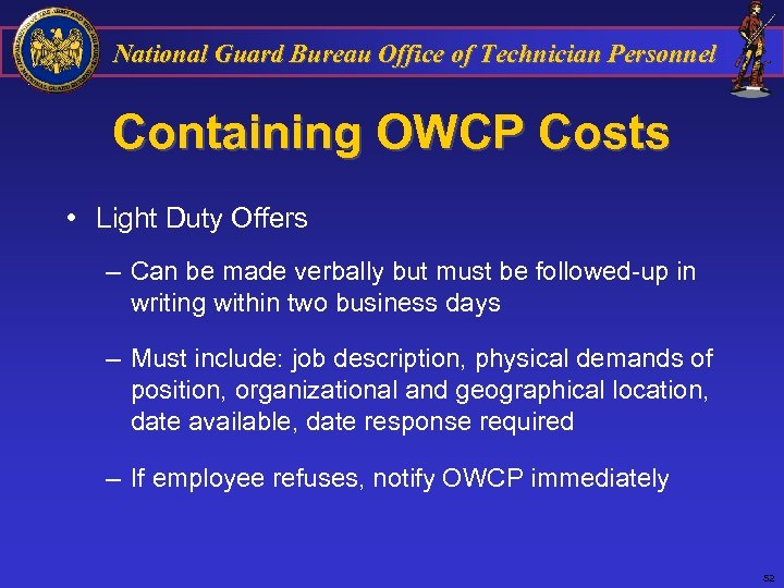 National Guard Bureau Office of Technician Personnel Containing OWCP Costs • Light Duty Offers