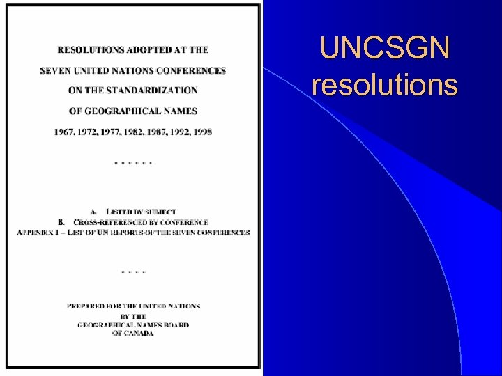 UNCSGN resolutions