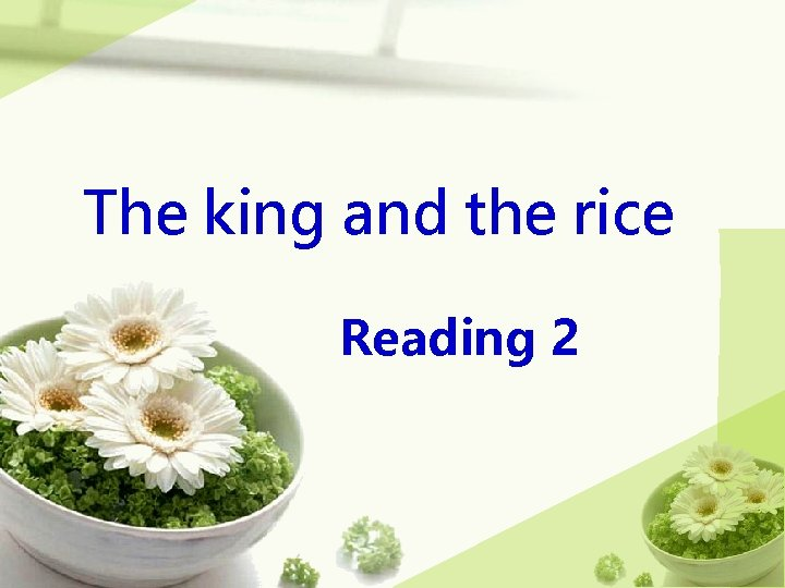 The king and the rice Reading 2