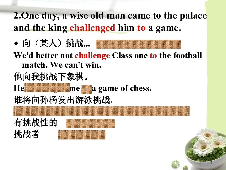 2. One day, a wise old man came to the palace and the king