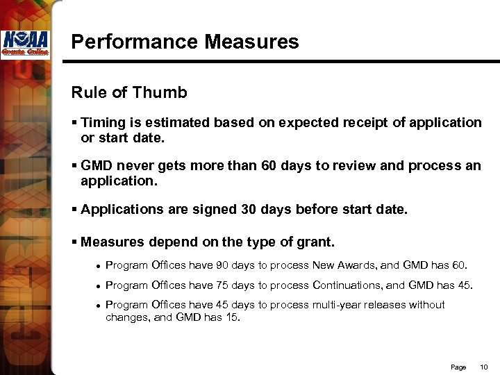 Performance Measures Rule of Thumb § Timing is estimated based on expected receipt of