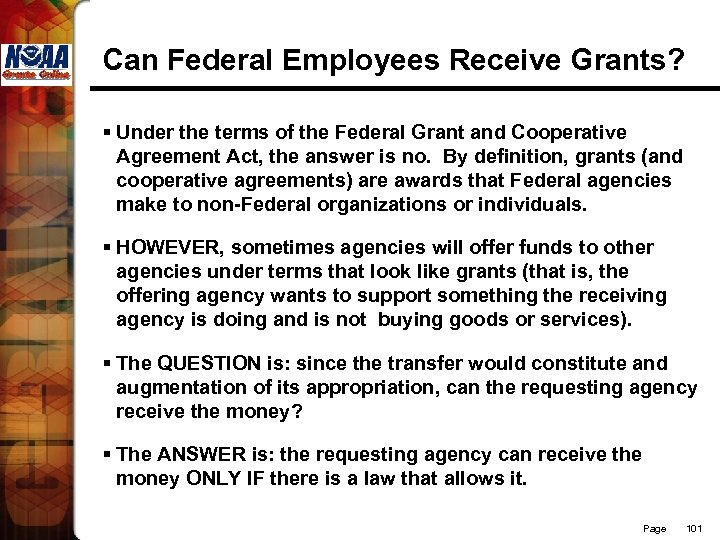 Can Federal Employees Receive Grants? § Under the terms of the Federal Grant and
