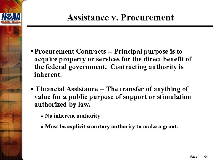 Assistance v. Procurement § Procurement Contracts -- Principal purpose is to acquire property or