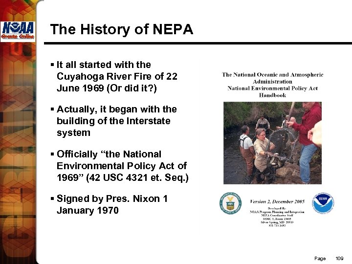 The History of NEPA § It all started with the Cuyahoga River Fire of