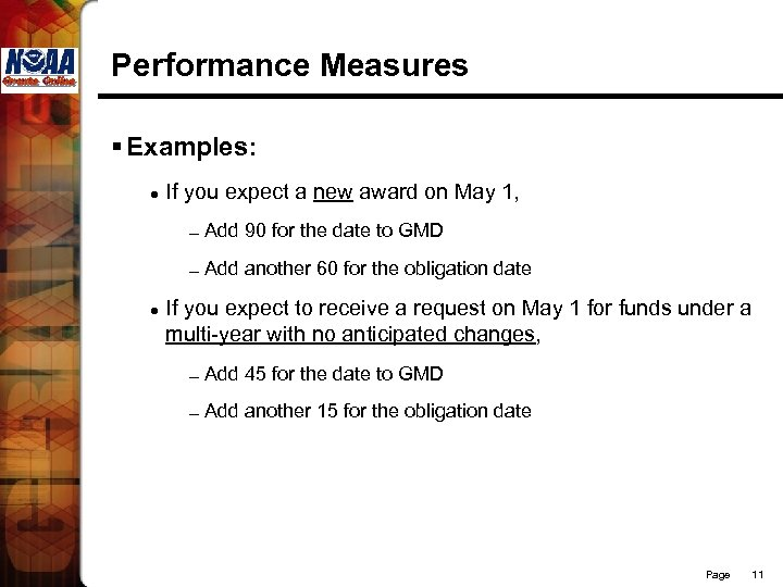 Performance Measures § Examples: l If you expect a new award on May 1,
