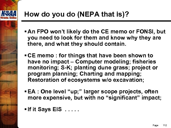 How do you do (NEPA that is)? § An FPO won't likely do the