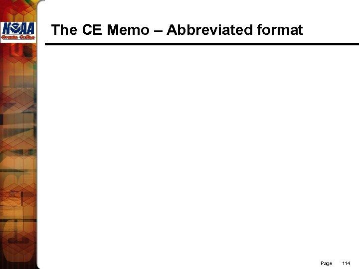 The CE Memo – Abbreviated format Page 114