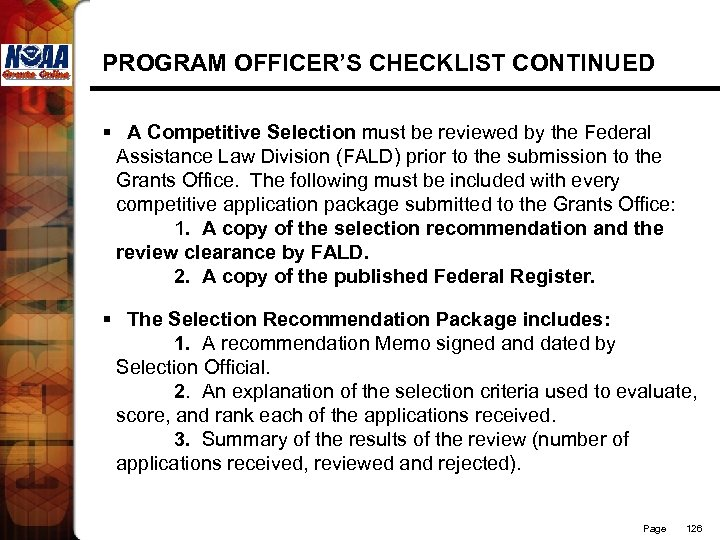 PROGRAM OFFICER'S CHECKLIST CONTINUED § A Competitive Selection must be reviewed by the Federal