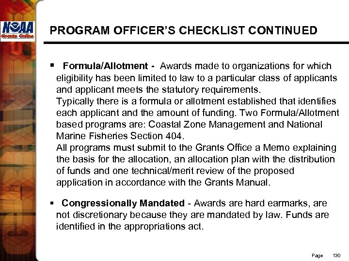 PROGRAM OFFICER'S CHECKLIST CONTINUED § Formula/Allotment - Awards made to organizations for which eligibility