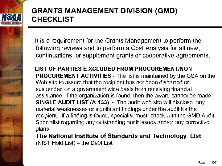GRANTS MANAGEMENT DIVISION (GMD) CHECKLIST It is a requirement for the Grants Management to