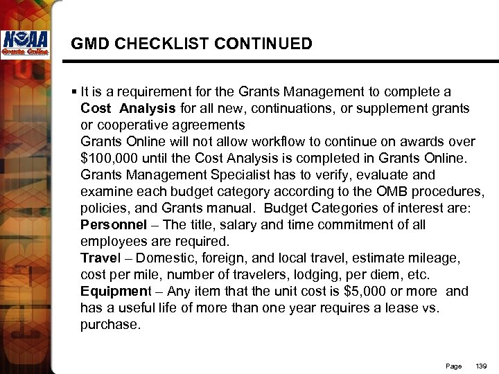 GMD CHECKLIST CONTINUED § It is a requirement for the Grants Management to complete