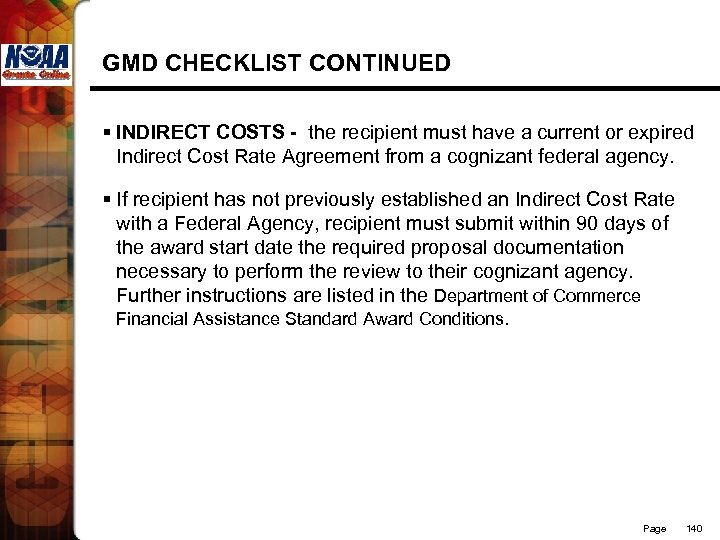 GMD CHECKLIST CONTINUED § INDIRECT COSTS - the recipient must have a current or