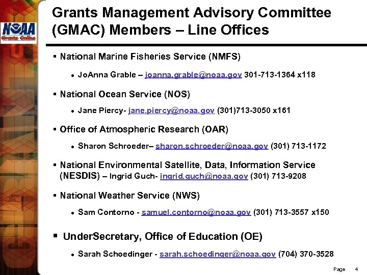 Grants Management Advisory Committee (GMAC) Members – Line Offices § National Marine Fisheries Service