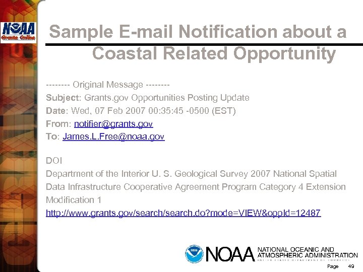 Sample E-mail Notification about a Coastal Related Opportunity ---- Original Message -------Subject: Grants. gov