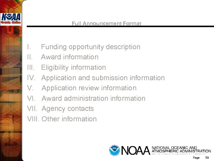 Full Announcement Format I. Funding opportunity description II. Award information III. Eligibility information IV.