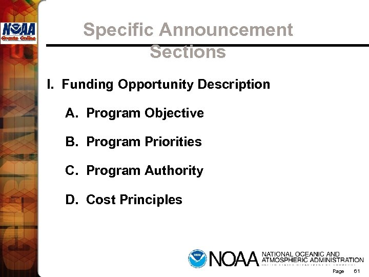 Specific Announcement Sections I. Funding Opportunity Description A. Program Objective B. Program Priorities C.