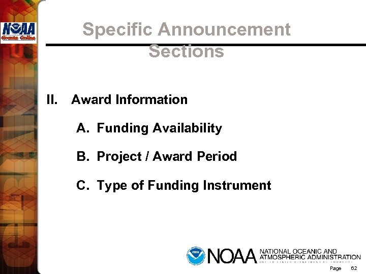 Specific Announcement Sections II. Award Information A. Funding Availability B. Project / Award Period