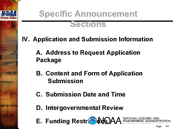 Specific Announcement Sections IV. Application and Submission Information A. Address to Request Application Package