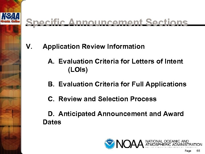 Specific Announcement Sections V. Application Review Information A. Evaluation Criteria for Letters of Intent
