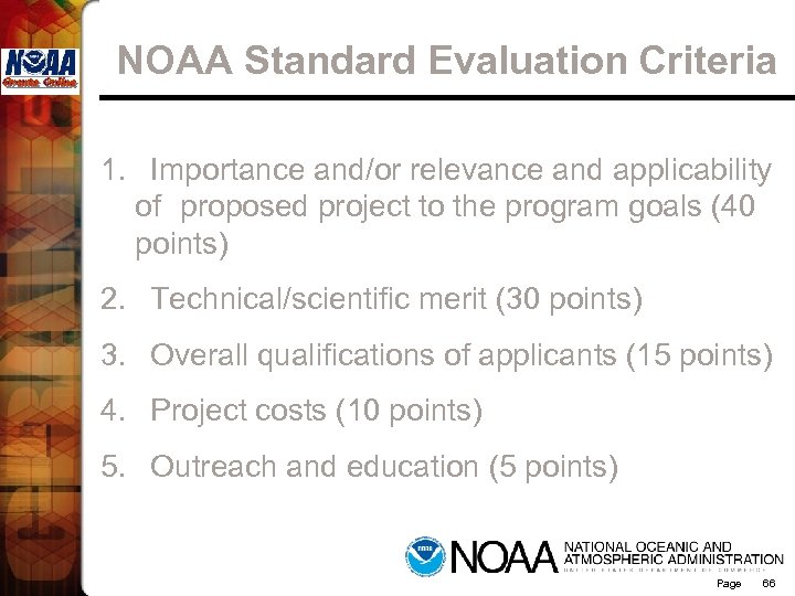 NOAA Standard Evaluation Criteria 1. Importance and/or relevance and applicability of proposed project to
