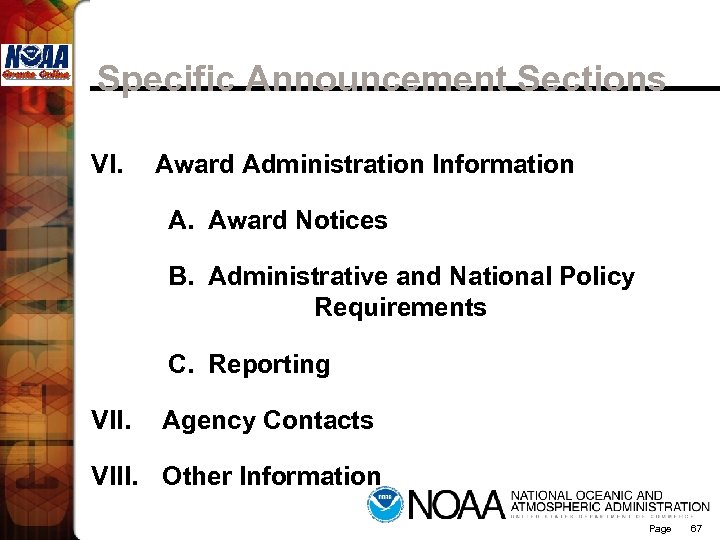 Specific Announcement Sections VI. Award Administration Information A. Award Notices B. Administrative and National