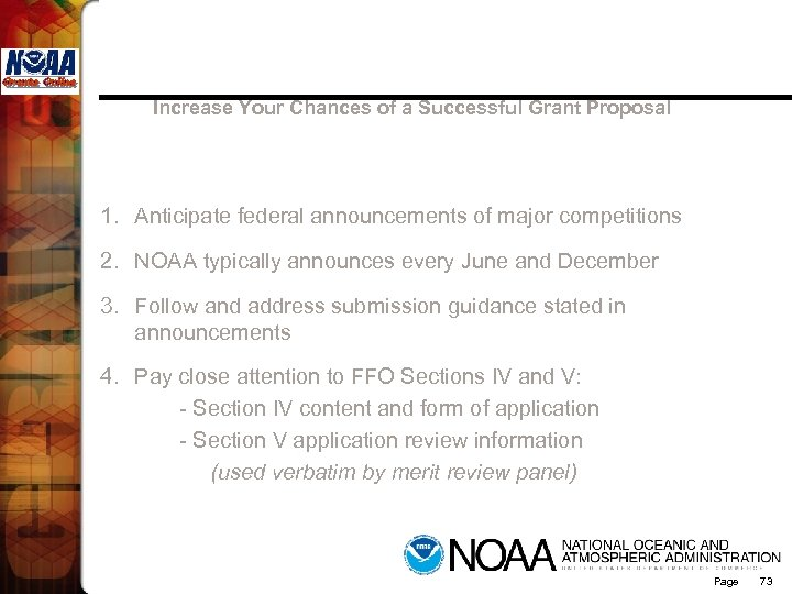 Increase Your Chances of a Successful Grant Proposal 1. Anticipate federal announcements of major