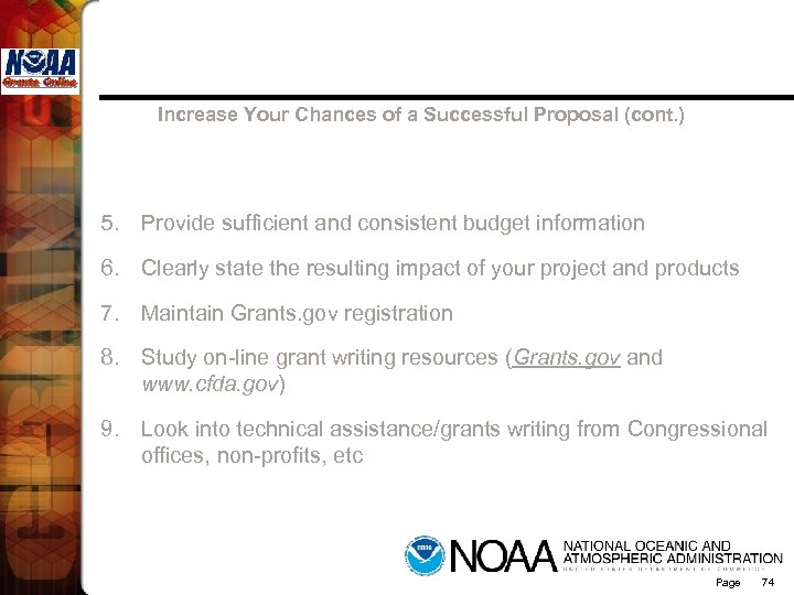 Increase Your Chances of a Successful Proposal (cont. ) 5. Provide sufficient and consistent